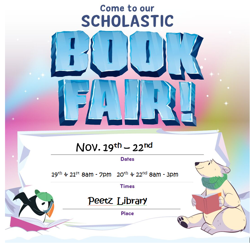 Scholastic Book Fair Poster November,19th - 22nd