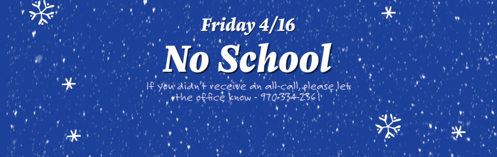 No School Friday 4/16