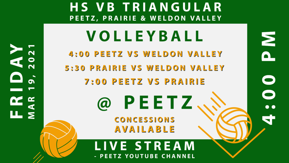 HS Volleyball Triangular,  Friday 3/19 @4:00