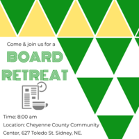 Board Retreat to be held Saturday, March 7th at 8:00 at the Cheyenne County Community Center in Sidney