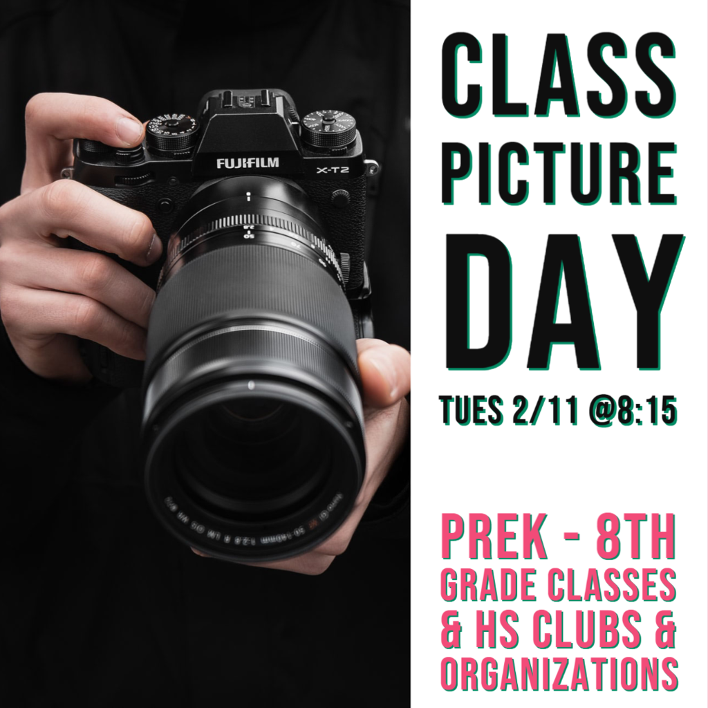 Reminder for class pictures on Tuesday 2/11