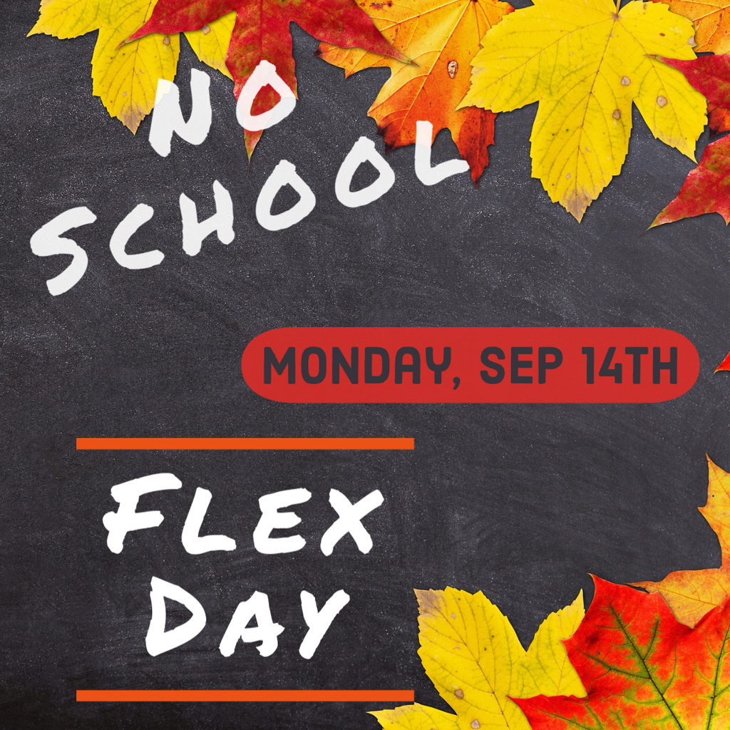 No School Monday, September 14th